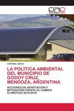 LA POLÍTICA AMBIENTAL DEL MUNICIPIO DE GODOY CRUZ, MENDOZA, ARGENTINA