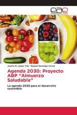 """Agenda 2030: Proyecto ABP """"Almuerzo Saludable"""""""