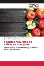 Fuentes naturales de calcio en manzano: