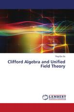 Clifford Algebra and Unified Field Theory