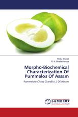 Morpho-Biochemical Characterization Of Pummelos Of Assam