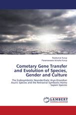 Cometary Gene Transfer and Evolution of Species, Gender and Culture