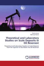Theoretical and Laboratory Studies on Scale Deposits in Oil Reservoir