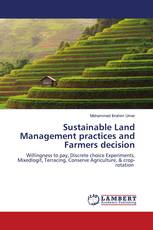 Sustainable Land Management practices and Farmers decision