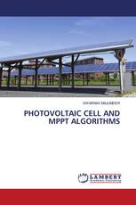 PHOTOVOLTAIC CELL AND MPPT ALGORITHMS
