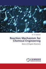 Reaction Mechanism for Chemical Engineering