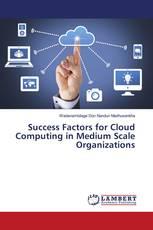 Success Factors for Cloud Computing in Medium Scale Organizations