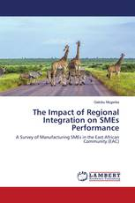 The Impact of Regional Integration on SMEs Performance