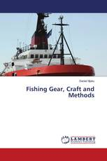 Fishing Gear, Craft and Methods