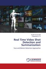 Real Time Video Shot Detection and Summarization