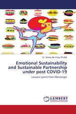 Emotional Sustainability and Sustainable Partnership under post COVID-19