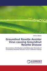 Groundnut Rosette Assistor Virus causing Groundnut Rosette Disease