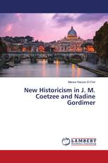 New Historicism in J. M. Coetzee and Nadine Gordimer