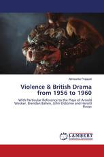 Violence & British Drama from 1956 to 1960