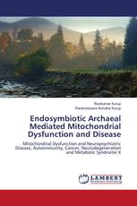 Endosymbiotic Archaeal Mediated Mitochondrial Dysfunction and Disease