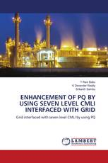 ENHANCEMENT OF PQ BY USING SEVEN LEVEL CMLI INTERFACED WITH GRID
