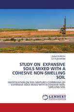 STUDY ON EXPANSIVE SOILS MIXED WITH A COHESIVE NON-SWELLING SOIL