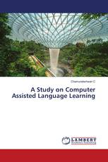 A Study on Computer Assisted Language Learning