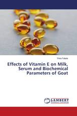 Effects of Vitamin E on Milk, Serum and Biochemical Parameters of Goat