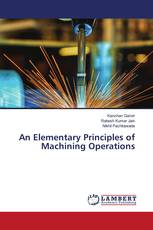 An Elementary Principles of Machining Operations
