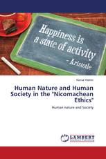 "Human Nature and Human Society in the ""Nicomachean Ethics"""