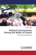 Political Consciousness Among the Bodos of Assam