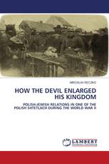 HOW THE DEVIL ENLARGED HIS KINGDOM