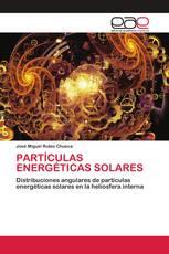 PARTÍCULAS ENERGÉTICAS SOLARES