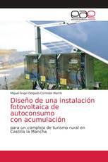 Diseño de una instalación fotovoltaica de autoconsumo con acumulación
