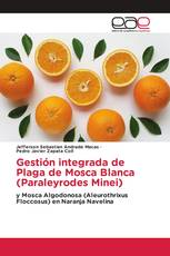 Gestión integrada de Plaga de Mosca Blanca (Paraleyrodes Minei)