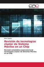 Revisión de tecnologías cluster de Sistema Móviles en un Chip