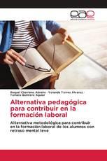 Alternativa pedagógica para contribuir en la formación laboral