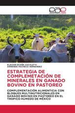 ESTRATEGIA DE COMPLEMETACIÓN DE MINERALES EN GANADO BOVINO EN PASTOREO