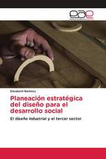 Planeación estratégica del diseño para el desarrollo social