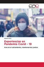 Experiencias en Pandemia Covid - 19