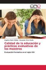 Calidad de la educación y prácticas evaluativas de los maestros