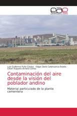 Contaminación del aire desde la visión del poblador andino