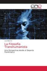 La Filosofía Transhumanista