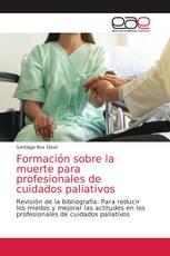 Formación sobre la muerte para profesionales de cuidados paliativos