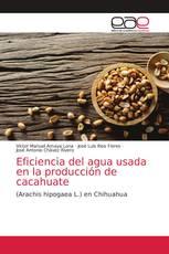 Eficiencia del agua usada en la producción de cacahuate