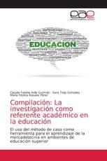 Compilación: La investigación como referente académico en la educación