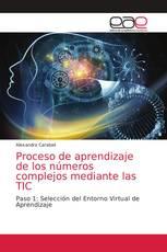Proceso de aprendizaje de los números complejos mediante las TIC