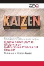 Modelo Kaizen para la Eficiencia en Instituciones Públicas del Ecuador
