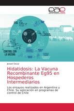 Hidatidosis: La Vacuna Recombinante Eg95 en Hospederos Intermediarios