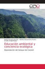 Educación ambiental y conciencia ecológica