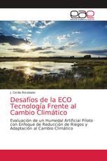 Desafíos de la ECO Tecnología Frente al Cambio Climático