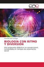 BIOLOGÍA CON RITMO Y DIVERSIÓN
