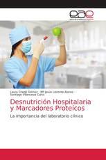 Desnutrición Hospitalaria y Marcadores Proteícos