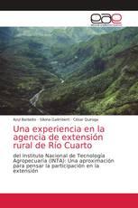 Una experiencia en la agencia de extensión rural de Río Cuarto