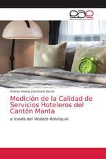 Medición de la Calidad de Servicios Hoteleros del Cantón Manta